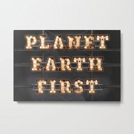 Planet Earth First - Bulb Metal Print