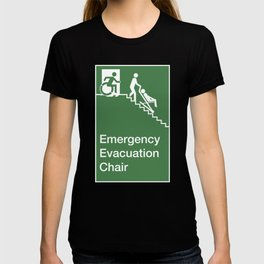 Accessible Means of Egress Icon, Emergency Evacuation Chair Sign T-shirt