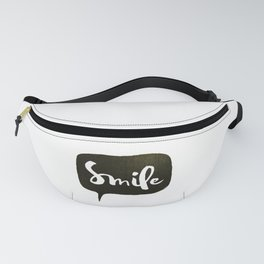 Smile Positive Quotes Fanny Pack