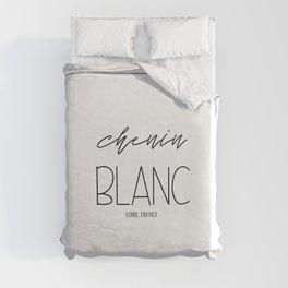 Chenin Blanc Wine Lover Duvet Cover