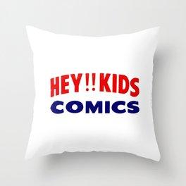 HEY!! KIDS COMICS Throw Pillow