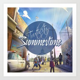 "TruthCity ""Summertime"" Single Cover Art Art Print"