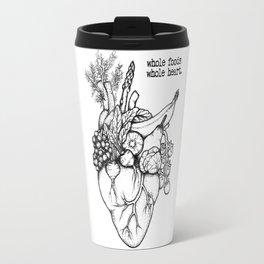 Whole foods, whole heart Travel Mug