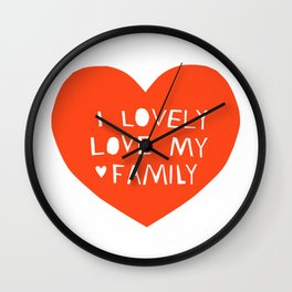 Lovely Love My Family in Red Wall Clock