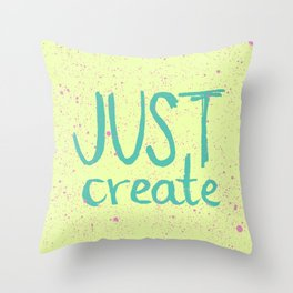 Motivation to be creative. Just create colorful lettering. Throw Pillow