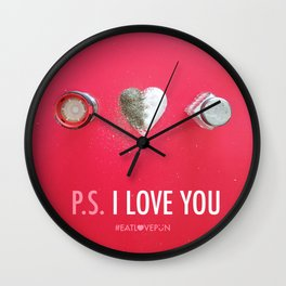 P.S. I Love You Wall Clock