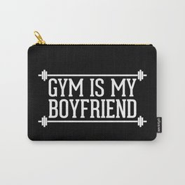 Gym Is My Boyfriend Quote Carry-All Pouch