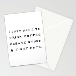 I Just Want to Fight Hate Stationery Cards