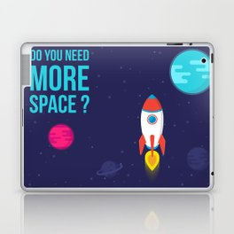 Do you need more Space? Laptop & iPad Skin