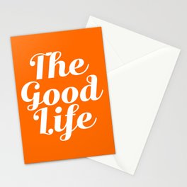 The Good Life - Orange and white Stationery Cards
