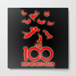 Way We Meet Again The 100 Metal Print