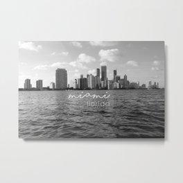 I'm in Miami - Black and white Metal Print