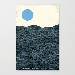A Sea Symphony - Vaughan Williams Canvas Print