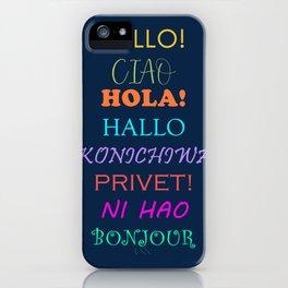 Hello in Languages iPhone Case