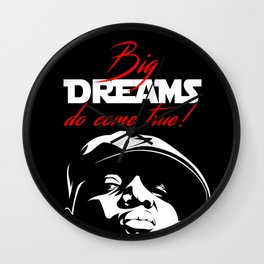 Big Dreams do Come True! Wall Clock