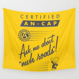 Certified Anarcho-Capitalist Wall Tapestry
