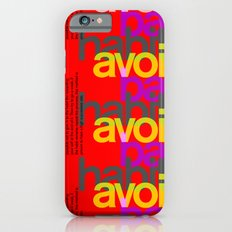Avoid bad habits. A PSA for stressed creatives. iPhone 6s Slim Case