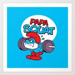 Papa Squat Art Print