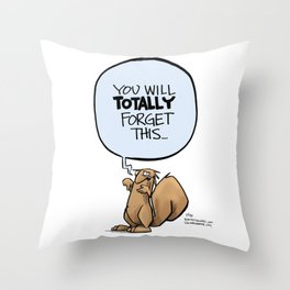 You'll totally forget Throw Pillow