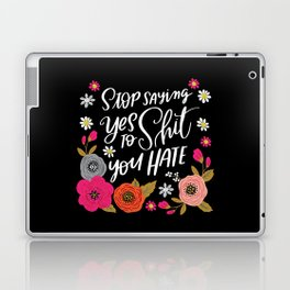 Pretty Swe*ry: Stop Saying Yes To Shit You Hate Laptop & iPad Skin