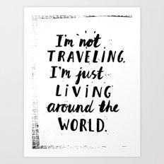 Living Around The World Art Print
