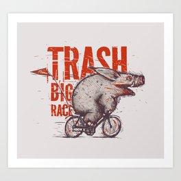 Trash BIG RACE Art Print