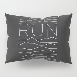 Run for the Hills Pillow Sham