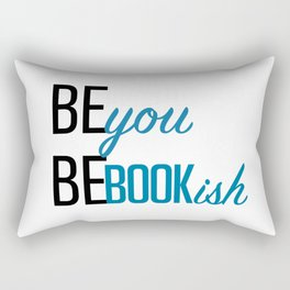 Be You, Be Bookish Rectangular Pillow