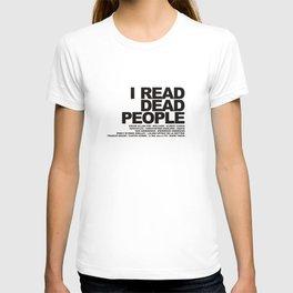 I READ DEAD PEOPLE T-shirt