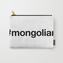 MONGOLIAN Hashtag Carry-All Pouch