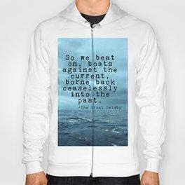 So we beat on - Gatsby quote on the dark ocean Hoody