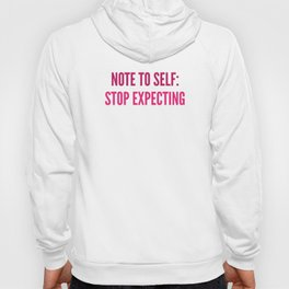 Stop Expecting Hoody