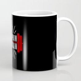 NO PAIN NO GAIN | Coffee Mug