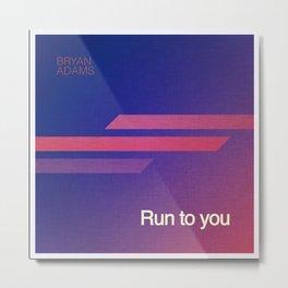 Run to you Metal Print