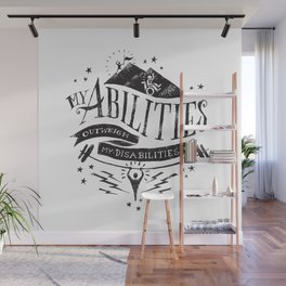 My Abilities Outweigh My Disabilities Wall Mural