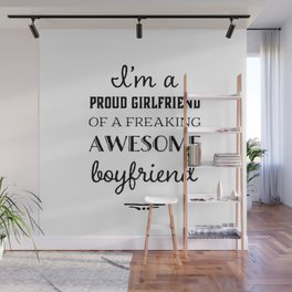 Funny tshirt,boyfriend,girlfriend gift idea Wall Mural
