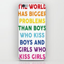 The World Has Bigger Problems iPhone Skin