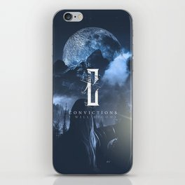 Convictions I Will Become iPhone Skin