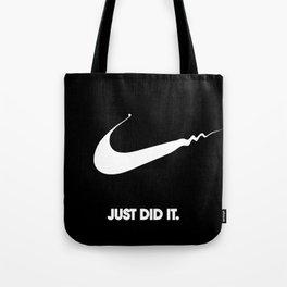 Nike - Just Did It (Parody) Tote Bag