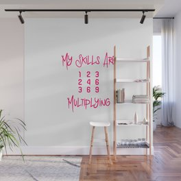 My Skills Are Multiplying Math Teachers Fun Multiplication Table Wall Mural