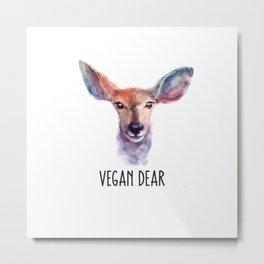 Vegan Dear Metal Print