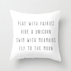 Play With Fairies Funny Quote Throw Pillow