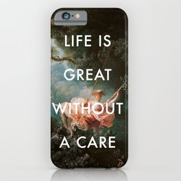 Swing Without A Care iPhone Case