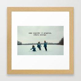 It's Entropy Framed Art Print