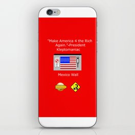 Make America 4 the Rich Again iPhone Skin