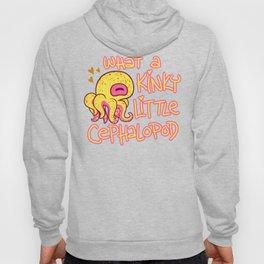 The Kinkiest Little Cephalopod Hoody