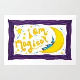 I AM MAGICAL Art Print