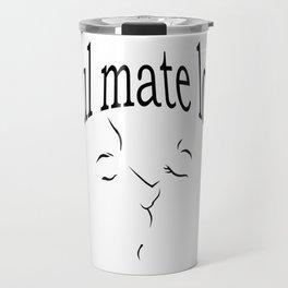 Soul mate love Travel Mug