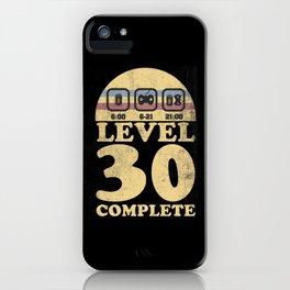 level 30 unlocked complete geburtstag 30th iPhone Case