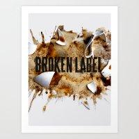 Broken Label Art Print